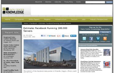 http://www.datacenterknowledge.com/archives/2012/08/15/estimate-facebook-running-180000-servers/