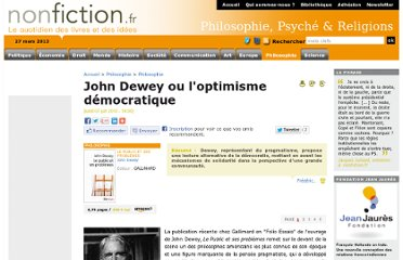 http://www.nonfiction.fr/article-3486-p1-john_dewey_ou_loptimisme_democratique.htm