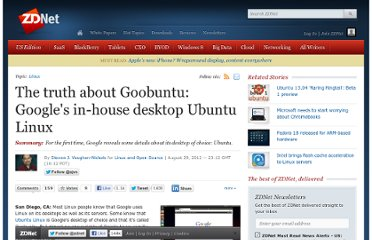 http://www.zdnet.com/the-truth-about-goobuntu-googles-in-house-desktop-ubuntu-linux-7000003462/