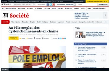 http://www.lemonde.fr/societe/article/2010/06/08/dysfonctionnements-en-chaine-au-pole-emploi_1369666_3224.html