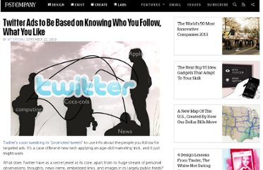 http://www.fastcompany.com/1690548/twitter-ads-be-based-knowing-who-you-follow-what-you