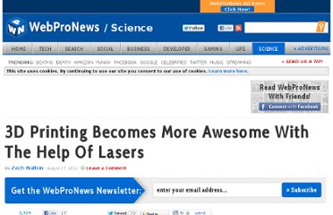 http://www.webpronews.com/3d-printing-becomes-more-awesome-with-the-help-of-lasers-2012-08