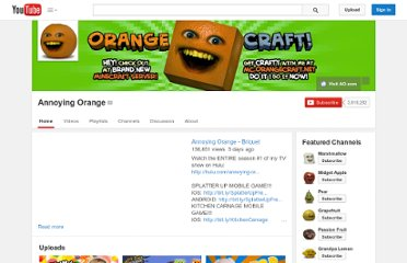 http://www.youtube.com/user/realannoyingorange