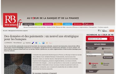 http://www.revue-banque.fr/management-fonctions-supports/article/des-donnees-des-paiements-un-nouvel-axe-strategiqu