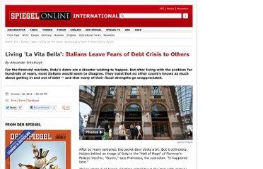 http://www.spiegel.de/international/europe/living-la-vita-bella-italians-leave-fears-of-debt-crisis-to-others-a-792385.html