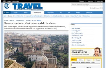 http://www.telegraph.co.uk/travel/destinations/europe/italy/rome/8938892/Rome-attractions-what-to-see-and-do-in-winter.html