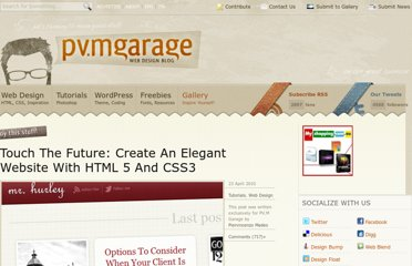http://www.pvmgarage.com/2010/04/touch-the-future-create-an-elegant-website-with-hmtl-5-and-css3/