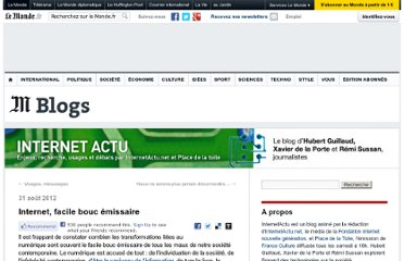 http://internetactu.blog.lemonde.fr/2012/08/31/internet-facile-bouc-emissaire/