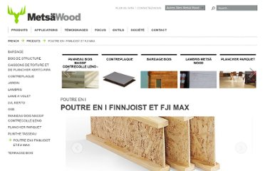 http://www.metsawood.fr/construction/Pages/finnjoist.aspx