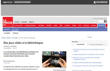 http://techno.lapresse.ca/jeux-video/201003/29/01-4265417-des-jeux-video-a-la-bibliotheque.php