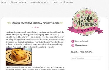 http://joyful-mommas-kitchen.blogspot.com/2012/04/layered-enchilada-casserole-freezer.html
