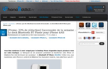 http://iphoneaddict.fr/post/news-58596-laccessoire-de-la-semaine-le-dock-bluetooth-bt-phone-pour-iphone-44s
