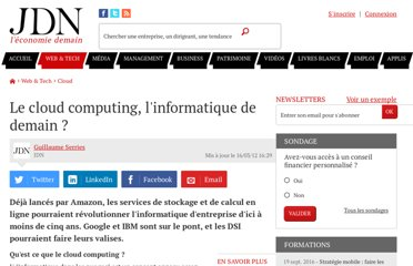 http://www.journaldunet.com/solutions/systemes-reseaux/analyse/le-cloud-computing-l-informatique-de-demain.shtml