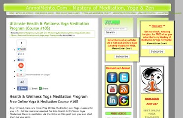 http://anmolmehta.com/blog/2008/04/15/health-and-wellness-yoga-meditation-program/