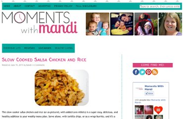 http://momentswithmandi.com/slow-cooked-salsa-chicken-and-rice/