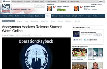 http://www.foxnews.com/tech/2011/02/15/anonymous-hackers-offer-stuxnet-worm-online/