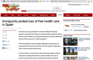 http://latino.foxnews.com/latino/health/2012/09/01/immigrants-protest-loss-free-health-care-in-spain/