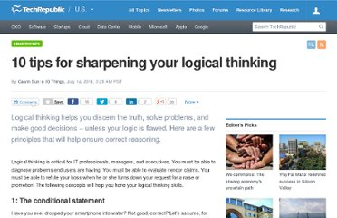 http://www.techrepublic.com/blog/10things/10-tips-for-sharpening-your-logical-thinking/2590