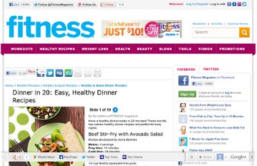 http://www.fitnessmagazine.com/recipes/quick-recipes/dinner/dinner-in-20-easy-healthy-dinner-recipes/