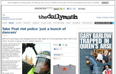 http://www.thedailymash.co.uk/news/arts-entertainment/take-that-riot-police-just-a-bunch-of-dancers-201102163548
