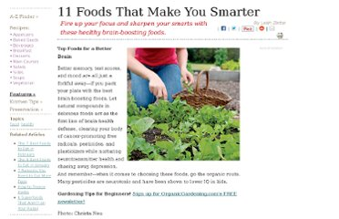 http://www.organicgardening.com/cook/11-foods-that-make-you-smarter