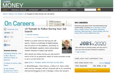 http://money.usnews.com/money/blogs/outside-voices-careers/2011/09/23/10-tweeple-to-follow-during-your-job-search