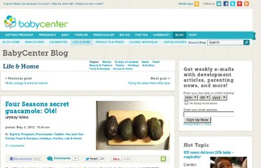 http://blogs.babycenter.com/life_and_home/four-seasons-secret-guacamole-ole/