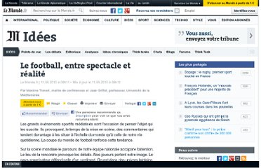 http://www.lemonde.fr/idees/article/2010/06/11/le-football-entre-spectacle-et-realite_1370894_3232.html