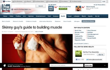 http://www.foxnews.com/health/2012/08/30/skinny-guy-guide-to-building-muscle/
