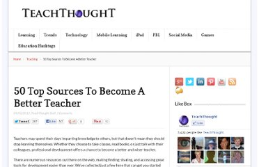 http://www.teachthought.com/teaching/50-top-sources-to-become-a-better-teacher/