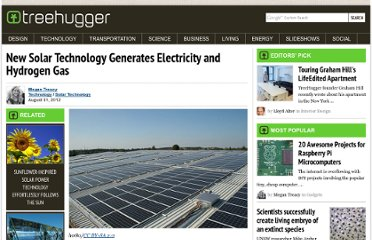 http://www.treehugger.com/solar-technology/new-solar-panels-generate-electricity-and-hydrogen-gas.html