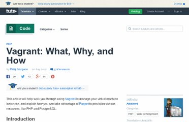 http://net.tutsplus.com/tutorials/php/vagrant-what-why-and-how/
