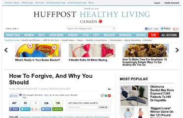 http://www.huffingtonpost.com/2012/08/31/forgiveness-why-you-should-forgive_n_1846888.html