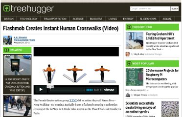 http://www.treehugger.com/cars/fighting-car-culture-instant-human-crosswalks-video.html