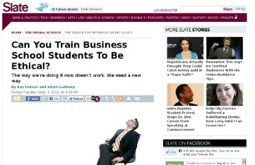 http://www.slate.com/articles/business/the_dismal_science/2012/09/business_school_and_ethics_can_we_train_mbas_to_do_the_right_thing_.html