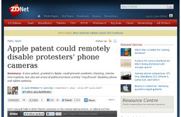 http://www.zdnet.com/apple-patent-could-remotely-disable-protesters-phone-cameras-7000003640/