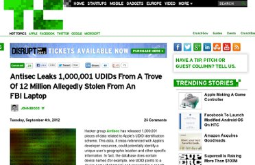 http://techcrunch.com/2012/09/04/antisec-leaks-1000001-udids-from-a-trove-of-12-million-allegedly-stolen-from-an-fbi-laptop/