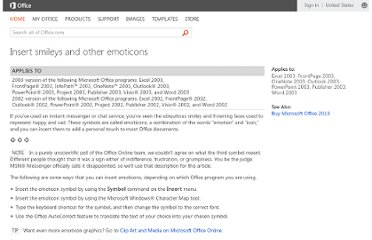 http://office.microsoft.com/en-us/help/insert-smileys-and-other-emoticons-HA001119608.aspx