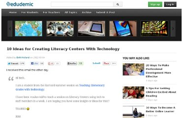 http://edudemic.com/2012/09/10-ideas-for-creating-literacy-centers-with-technology/