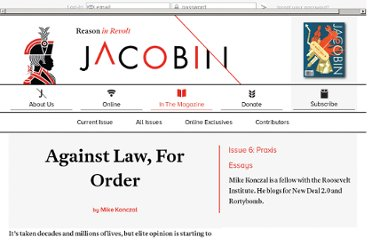 http://jacobinmag.com/2012/04/against-law-for-order/