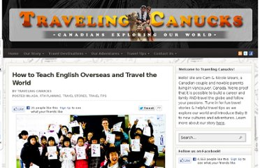 http://travelingcanucks.com/2012/02/how-to-teach-english-overseas/