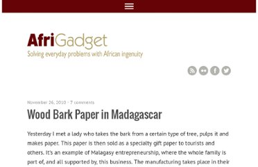 http://www.afrigadget.com/2010/11/26/wood-bark-paper-in-madagascar/