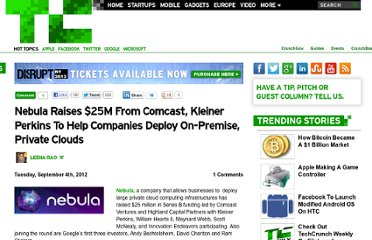 http://techcrunch.com/2012/09/04/nebula-raises-25m-from-comcast-kleiner-perkins-to-help-companies-deploy-on-premise-private-clouds/