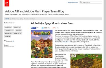 http://blogs.adobe.com/digitalmedia/2012/09/adobe-helps-zynga-move-to-a-new-farm/