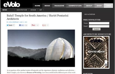 http://www.evolo.us/architecture/baha%e2%80%99i-temple-for-south-america-hariri-pontarini-architects/