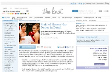 http://wedding.theknot.com/wedding-planning/bridal-party/articles/maid-of-honor-duties-in-detail.aspx
