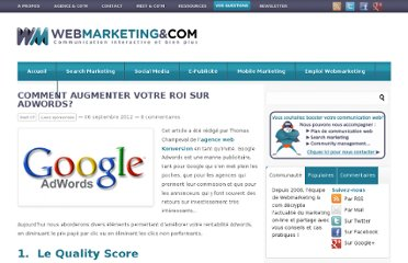 http://www.webmarketing-com.com/2012/09/06/15399-comment-augmenter-votre-roi-sur-adwords