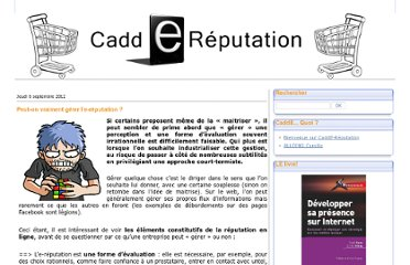 http://caddereputation.over-blog.com/article-peut-on-vraiment-gerer-l-e-reputation-109801053.html