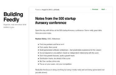 http://blog.feedly.com/2012/08/09/notes-from-the-500-startup-unsexy-conference/