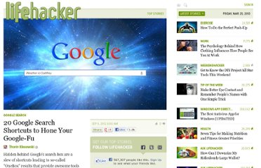 http://lifehacker.com/5940946/20-google-search-shortcuts-to-hone-your-google+fu